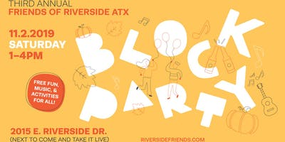Friends of Riverside 3rd Annual Block Party