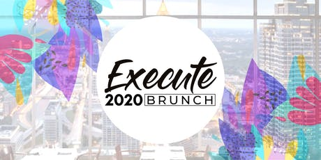 Execute 2020 Brunch tickets