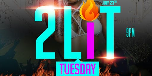 2LIT TUESDAYS | The #1 Tuesday Night party in ST LOUIS