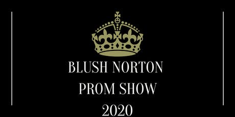 Blush Norton Prom Show 2020 tickets