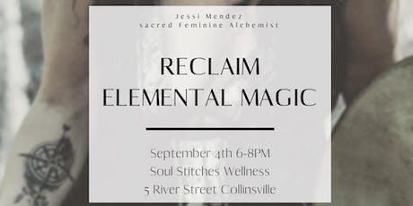 Reclaim Elemental Magic tickets