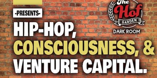 Hip-Hop, Consciousness, and Venture Capital