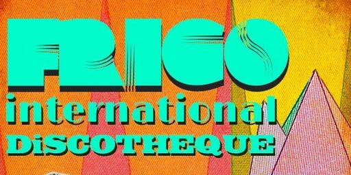 FRiGO-iNTERNATiONAL DiSCOTHEQUE