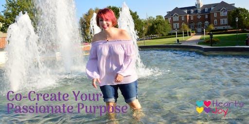 Co-Create your Passionate Purpose! (Virtual Course)