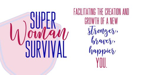 SuperWoman Survival Seminar