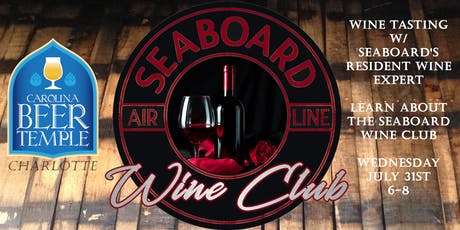 Seaboard Wine Club Preview Tasting tickets