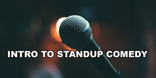 Intro To Standup Comedy - Have Fun & Learn How To Become A Standup Comedian