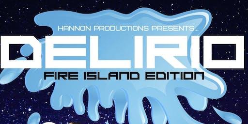 Delirio: Fire Island Edition