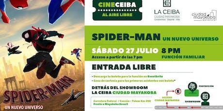 """VERANO CINE CEIBA presenta """"Spider-Man"""" para toda la familia boletos"""