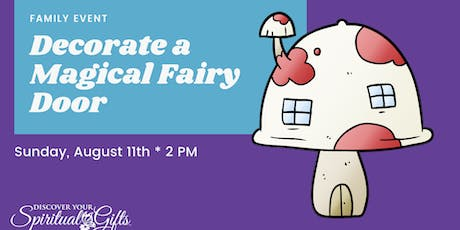 Family Event: Decorate a Magical Fairy Door tickets