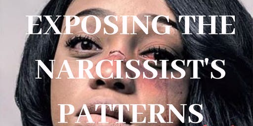 WORKSHOP EXPOSING THE NARCISSIST'S PATTERNS