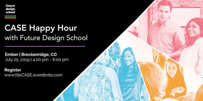 CASE Happy Hour with Future Design School