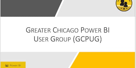 Greater Chicago Power BI User Group (GCPUG)- August Meeting tickets