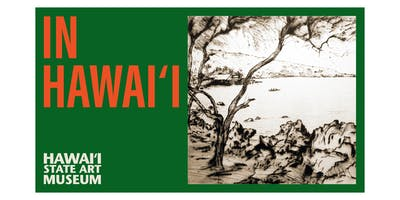 Exhibit Opening - Hawaii State Art Museum
