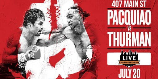 Pacquiao vs. Thurman Watch Party | Live Sports Bar & Grill