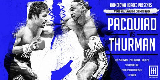 PACQUIAO vs THURMAN @ HOMETOWN HEROES