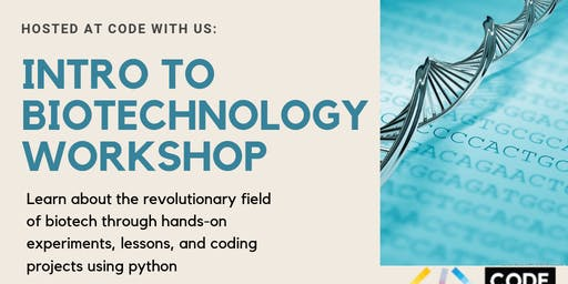 Biotechnology workshop