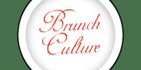 Brunch Culture Episode 5 tickets