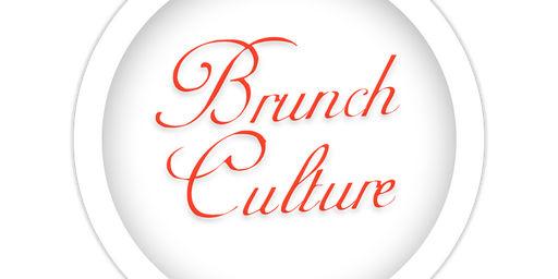 Brunch Culture Episode 5
