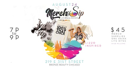 Merch & Sip: Lizzo Inspired