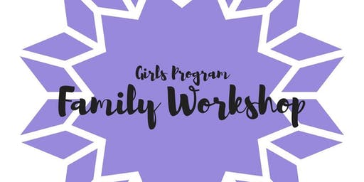 Langdon Girl's Program: Family Workshop- Session 1