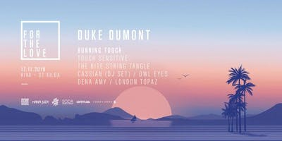 For The Love - Special Edition Ft. Duke Dumont