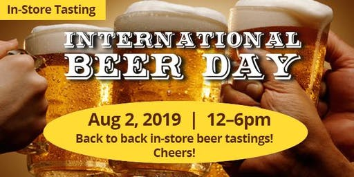In Store Tasting: International Beer Day!