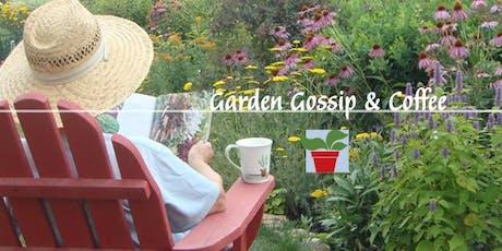 Garden Gossip & Coffee tickets