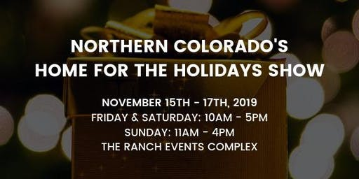 Northern Colorado Home For The Holidays Show