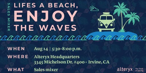 Life's a Beach - 3rd Annual Sales Networking Mixer