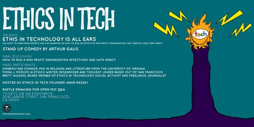 We are all Ears! Ethics In Technology Community Night and Comedy Show!