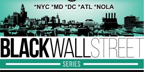 For Entrepreneurs Only: Black Wall Street ALL-STAR Series tickets