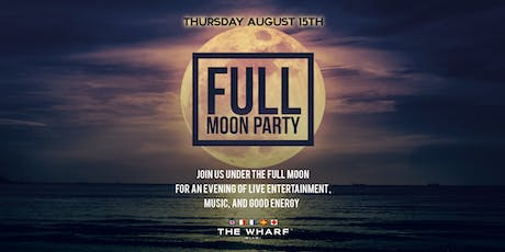 Full Moon Party at Wharf Miami tickets