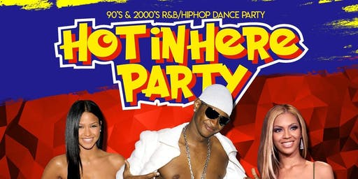 Hot In Here Party
