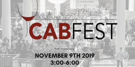 San Francisco Hosts CABFEST; Cabernet Wine Festival tickets