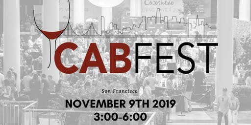 San Francisco Hosts CABFEST; Cabernet Wine Festival