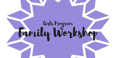 Langdon Girl's Program: Family Workshop- Healthy Friendships tickets