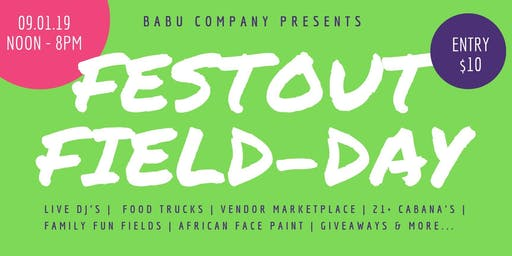 Babu FestOut Field-day
