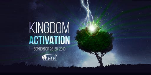Kingdom Activation ~ 2019 MMFI Annual Leadership Conference