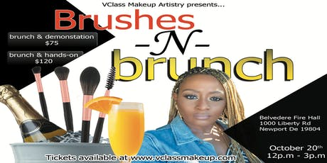 "V Class Makeup Artistry Presents ""Brushes N Brunch"" tickets"