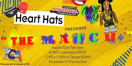 Heart Hats and MarieTha DJ Presents: The Match tickets