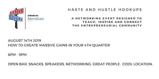 Haste and Hustle Hookups