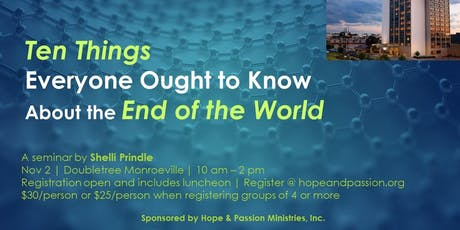 Ten Things Everyone Ought to Know About the End of the World tickets
