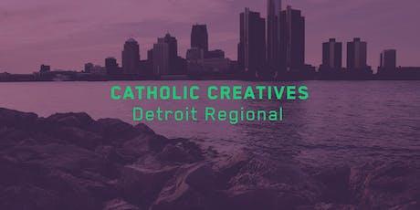 Catholic Creatives Detroit Regional  tickets