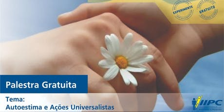 Palestra - Autoestima e Ações Universalistas ingressos