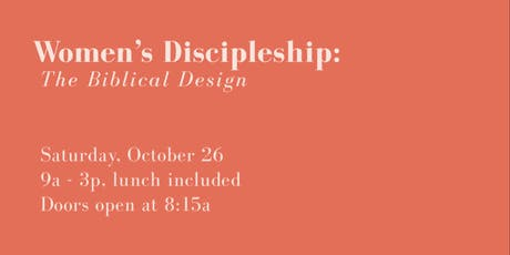 Women's Discipleship: The Biblical Design tickets
