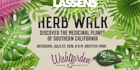 "Herb Walk ""Discover the medicinal plants of Southern California"" tickets"