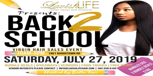 Lavish Life Hair Boutique: Back 2 School Virgin Hair Sales Event