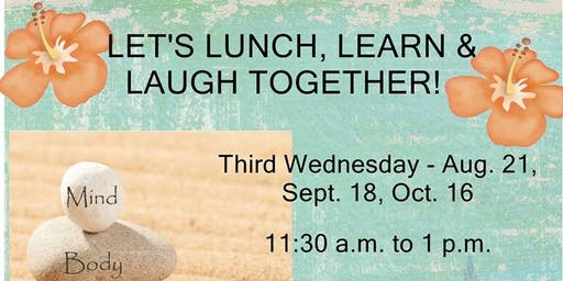 Let's Lunch, Learn & Laugh Together!
