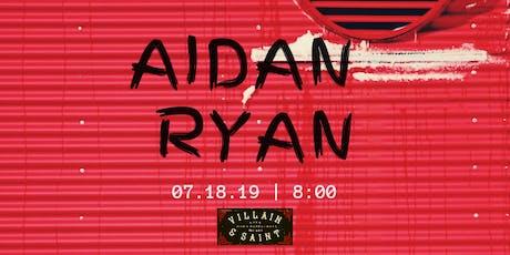 Aidan Ryan tickets